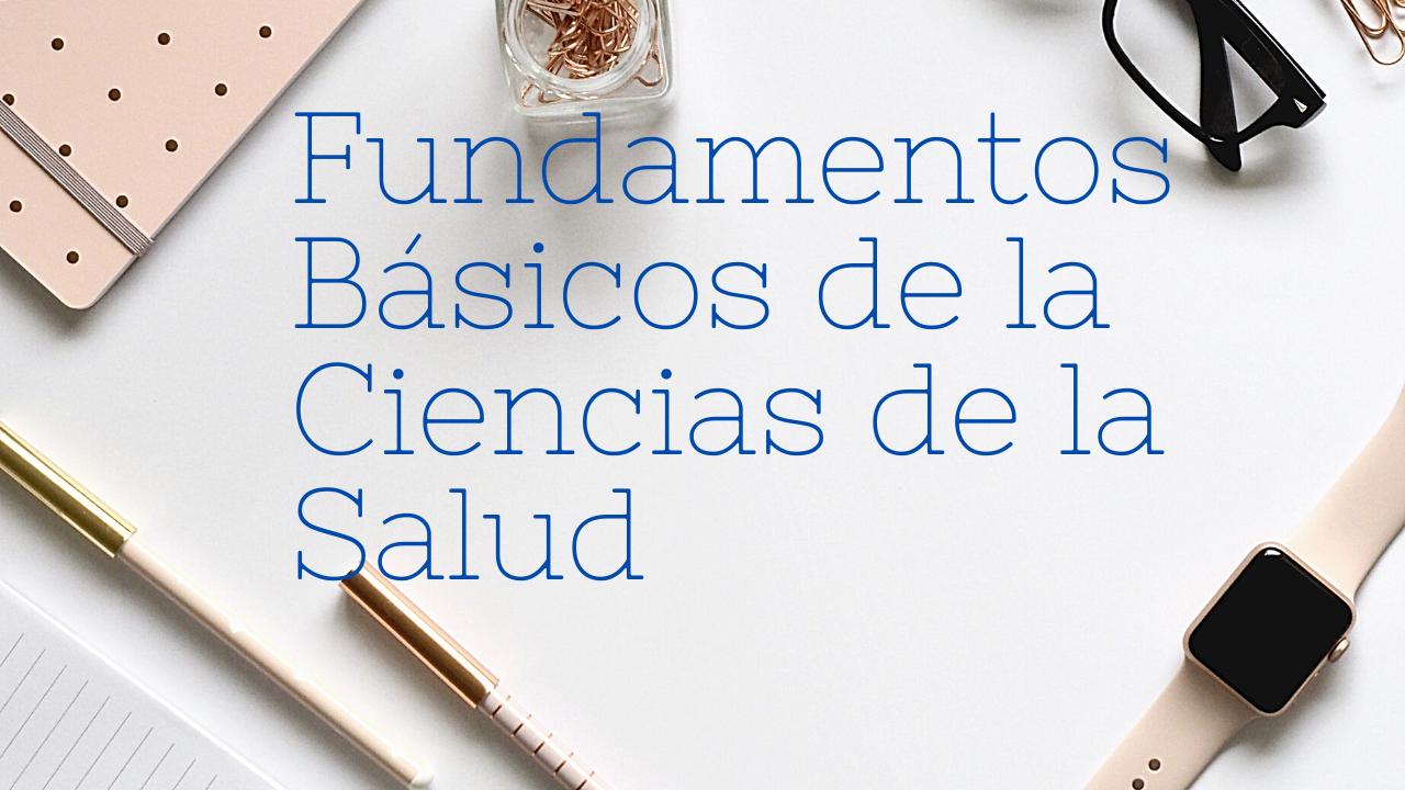 Imagen Fundamentos basicos de la Ciencias de la Salud